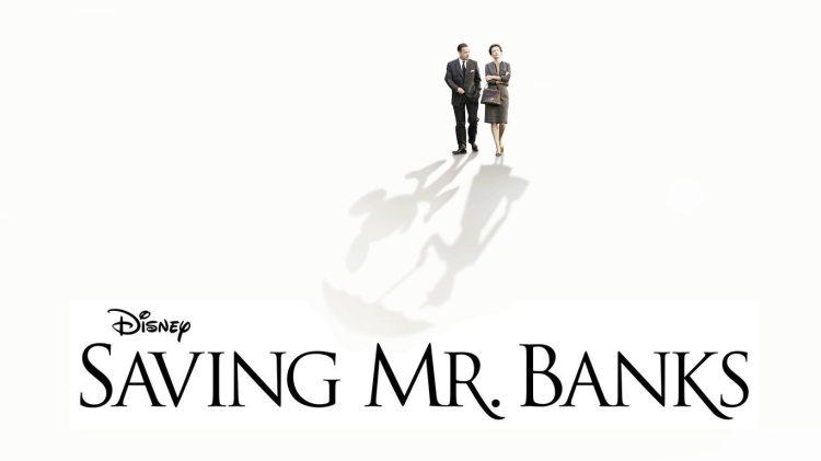 Saving Mr. Banks - Movies that you smile