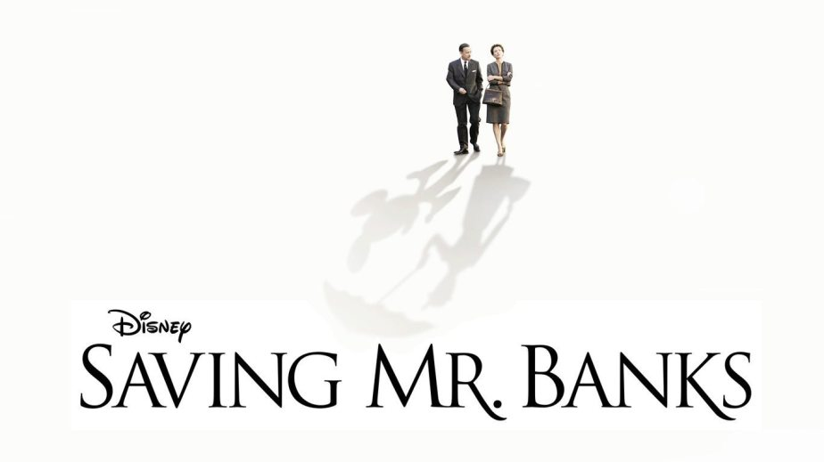 Saving Mr. Banks - Movies that you smile