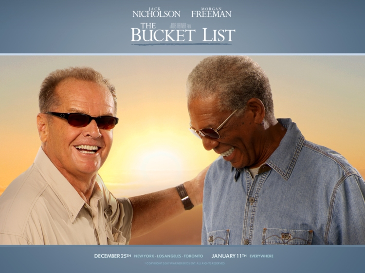 The Bucket List - Movies that bring a smile to your face