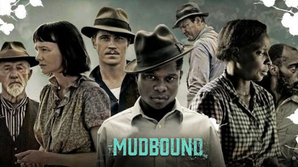 Mudbound - 15 Underrated Movies on Netflix